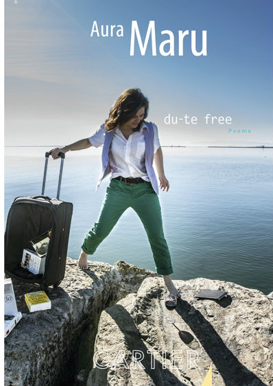 Volum poezie: Aura Maru - du-te free
