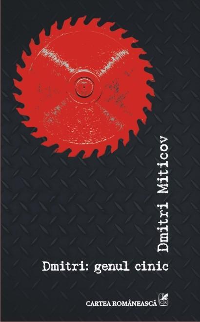 Volum poezie: Dmitri Miticov – Dmitri: genul cinic