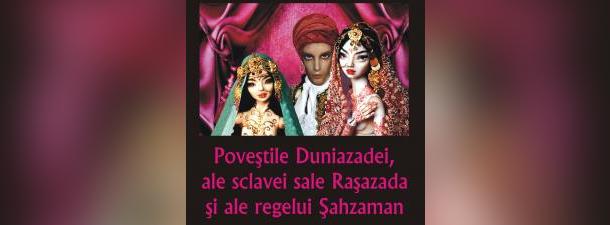 Terapia prin narațiune: Poveștile Duniazadei, ale sclavei sale Rașazada și ale regelui Șahzaman