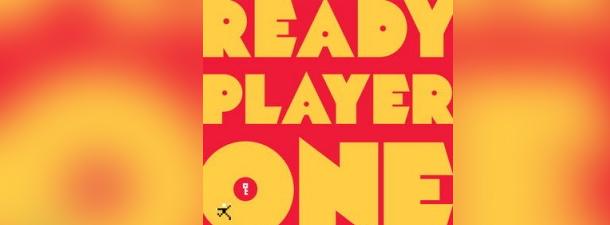Lectură prin ochi de neinițiat – Ready Player One @ Ernest Cline