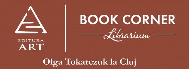 Întâlnire la Book Corner cu celebra prozatoare poloneză Olga Tokarczuk