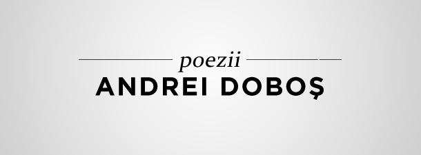 Andrei Doboş – Poezii