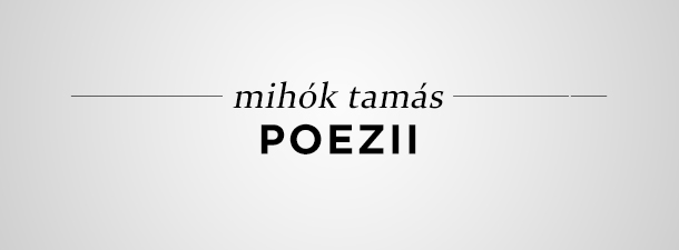 Mihók Tamás – Poezii