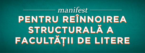 [vintage] Manifest pentru reînnoirea structurală a Facultății de Litere și reconsiderarea problemelor interne ale Universității (2006)