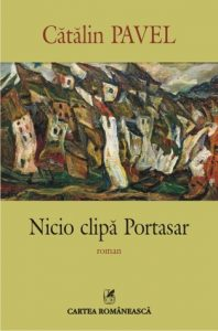Recenzie: Cătălin Pavel - Nicio clipă Portasar